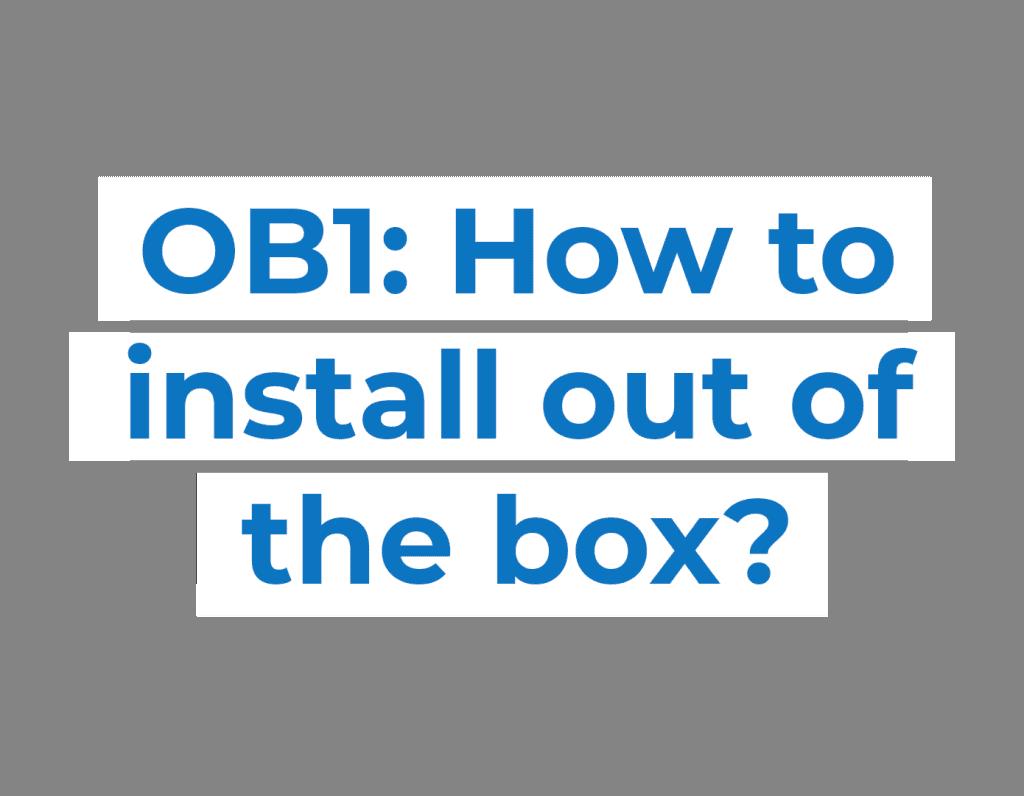 Unboxing-OB1-text