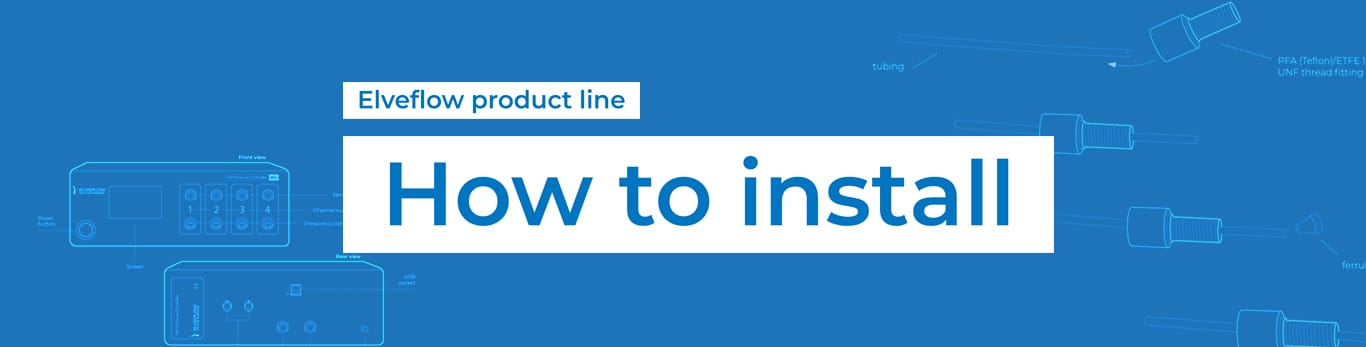 Header-How-to-install-text1-Elveflow-product-line