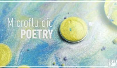 _01_Microfluidic-poetry-Elveflow-microfluidics-01